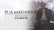 TRIBUTE: IN LOVING MEMORY OF PUA MAGASIVA