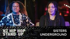 "NZ HIP HOP STAND UP - SISTERS UNDERGROUND ""IN THE NEIGHBOURHOOD"""