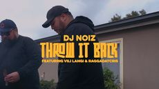 DJ Noiz - Throw It Back ft. Vili Langi, Raggadat Cris